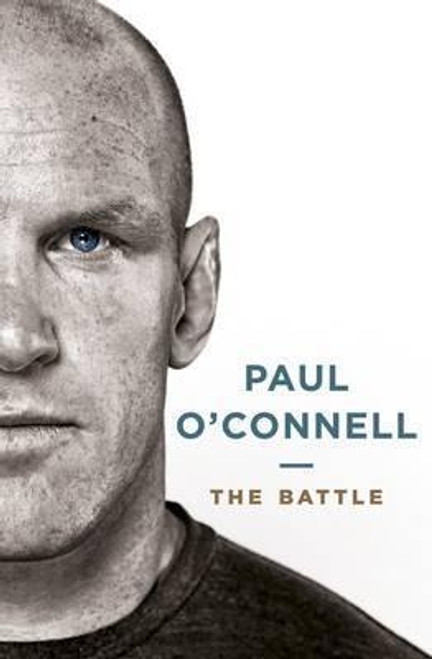 O'Connell, Paul / The Battle (Large Hardback)