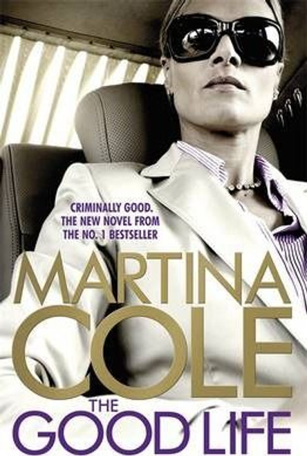 Cole, Martina / The Good Life (Large Paperback)
