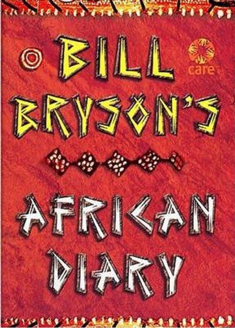 Bryson, Bill / Bill Bryson African Diary (Hardback)
