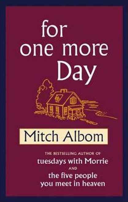 Albom, Mitch / For One More Day (Hardback)
