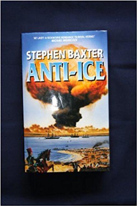 Baxter, Stephen / Anti-Ice (Hardback)