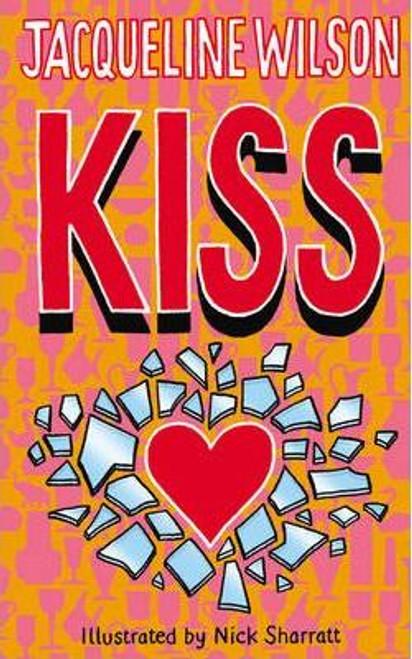 Wilson, Jacqueline / Kiss (Hardback)