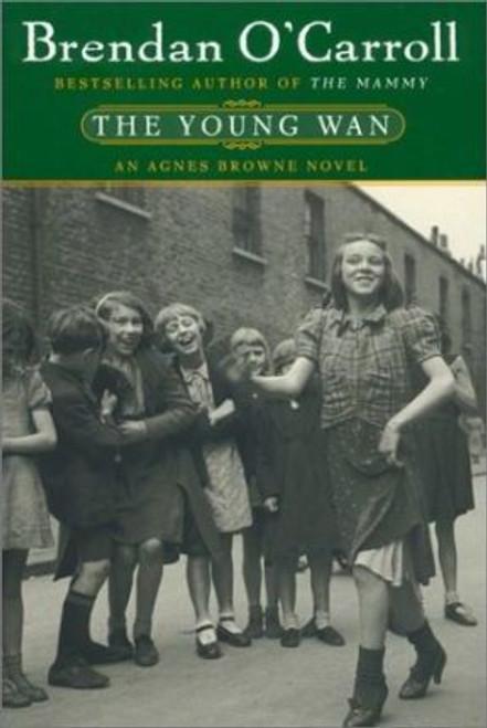 O'Carroll, Brendan / The Young WAN : An Agnes Browne Novel (Hardback)
