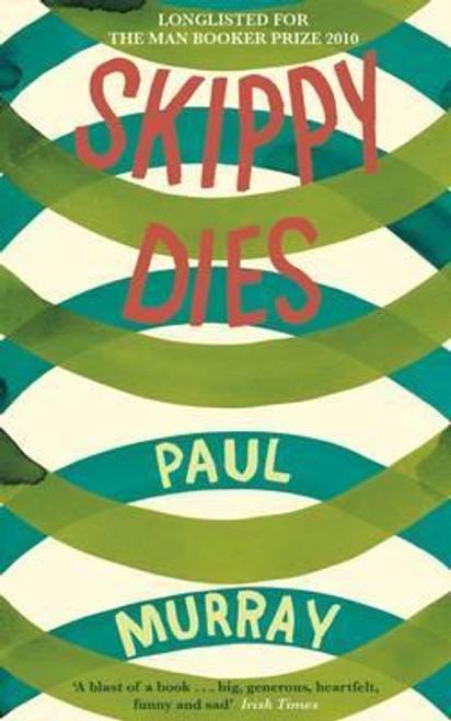 Murray, Paul / Skippy Dies (Medium Paperback)