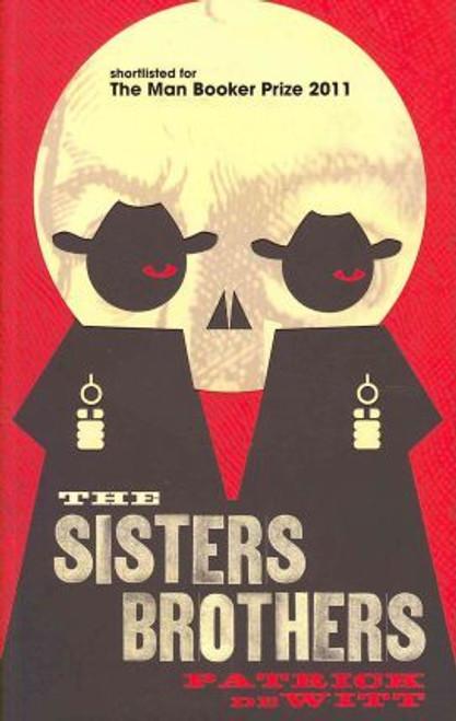 DeWitt, Patrick / The Sisters Brothers (Medium Paperback)
