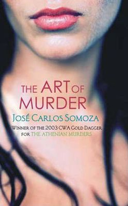 Somoza, Jose / The Art of Murder (Medium Paperback)