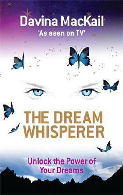 Mackail, Davina / The Dream Whisperer (Medium Paperback)