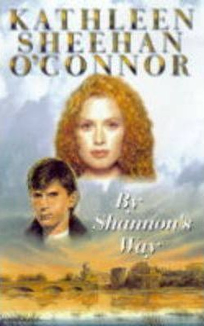 O'Connor, Kathleen / By Shannon's Way (Medium Paperback)