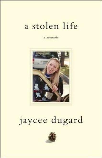 Dugard, Jaycee / A Stolen Life (Medium Paperback)