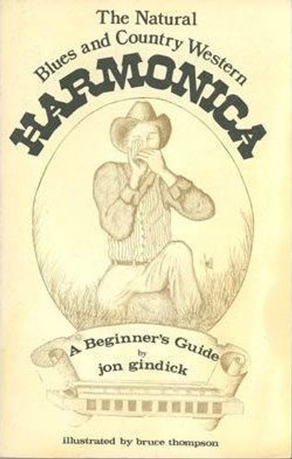 Gindick, Jon / The Natural Blues and Country-Western Harmonica (Medium Paperback)