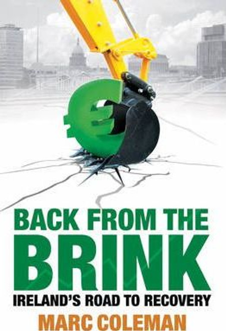 Coleman, Marc / Back From The Brink : Ireland's Road to Recovery (Medium Paperback)