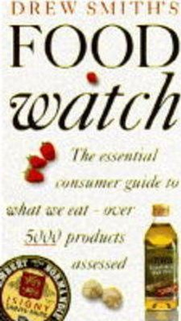Smith, Drew / Drew Smith's Food Watch (Medium Paperback)