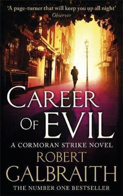 Galbraith, Robert / Career of Evil ( Cormoran Strike Series - 3 )