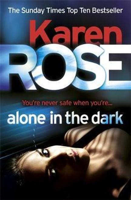 Rose, Karen / Alone in the Dark
