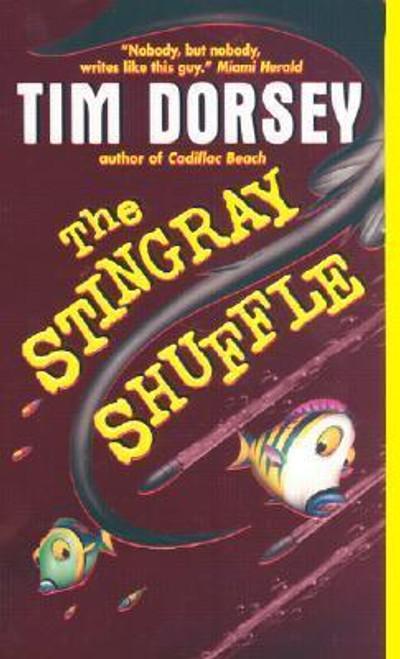 Dorsey, Tim / The Stingray Shuffle
