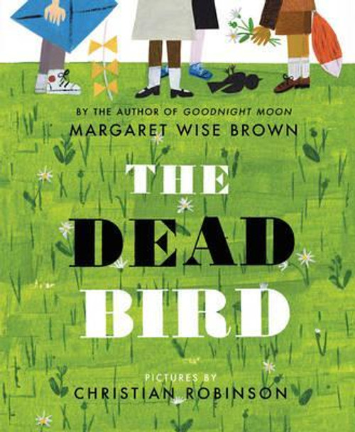 Brown, Margaret Wise - The Dead Bird Classic illustrated Children's Picture Book