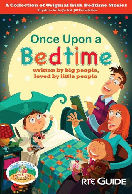 Poolbeg Press/ Jack & Jill - Once Upon a Bedtime - PB 2014 Children's Stories NEW