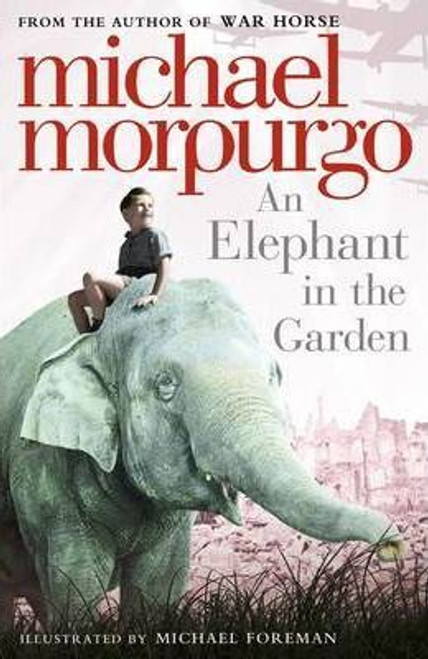 Morpurgo, Michael- An Elephant in the Garden  PB BRAND NEW
