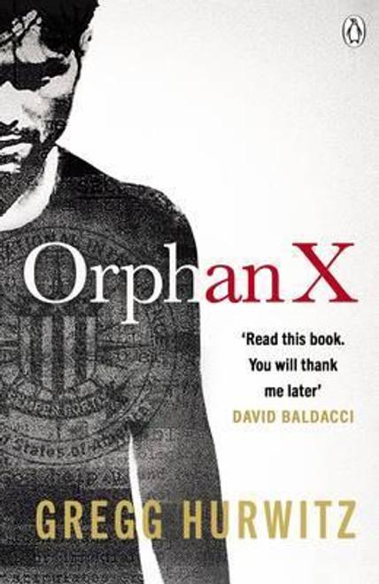 Hurwitz, Gregg / Orphan X