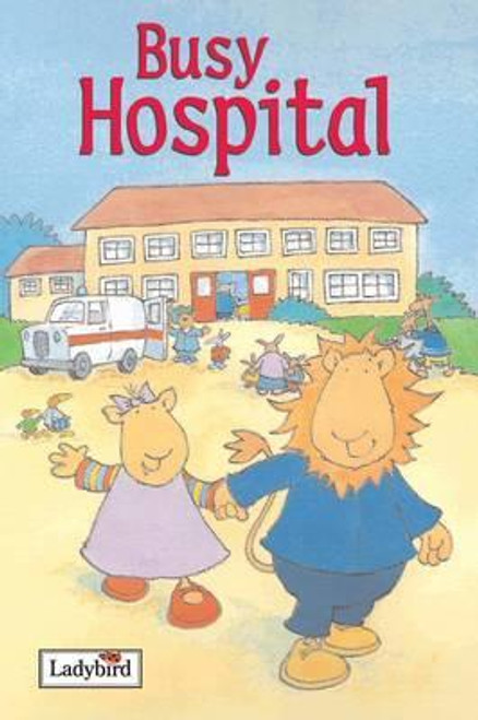 Ladybird / Busy Hospital