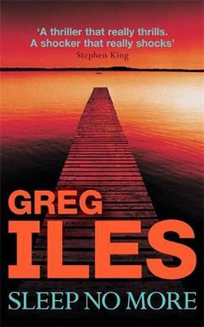 Iles, Greg / Sleep No More