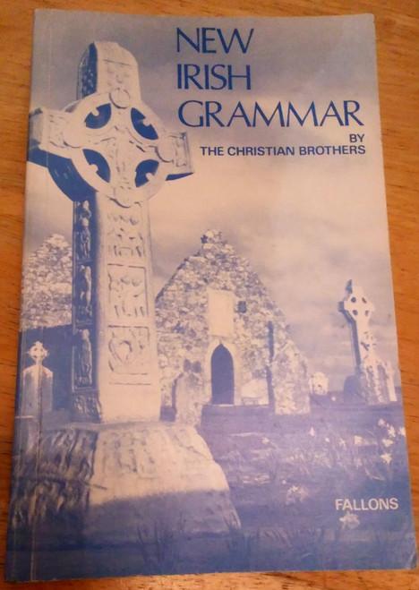 Christian Brothers - New Irish Grammar - PB 1995 Printing, CJ Fallon Gaeilge