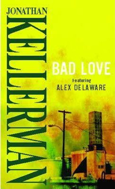 Kellerman, Jonathan / Bad Love