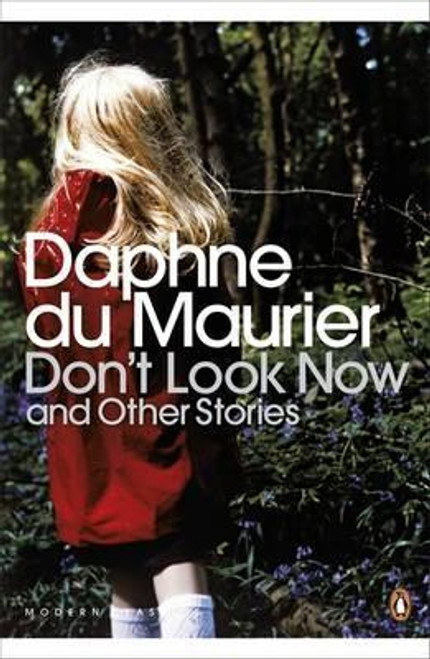 Du Maurier, Daphne / Don't Look Now and Other Stories