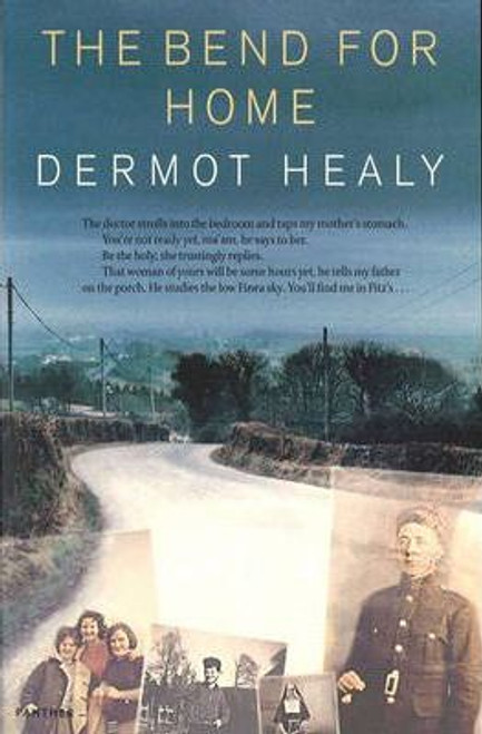 Healy, Dermot / The Bend For Home
