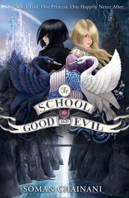Chainani, Soman / The School for Good and Evil