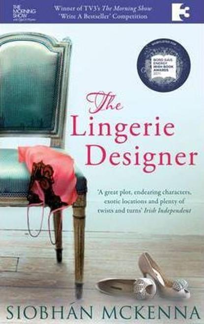 Mckenna, Siobhan / The Lingerie Designer