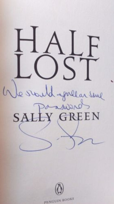 Green , Sally - Half Lost - SIGNED Lined HB UK 1ST Ed 2016