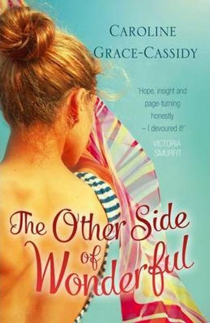 Grace-Cassidy, Caroline / The Other Side of Wonderful