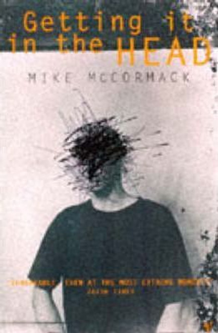 McCormack, Mike / Getting It In The Head