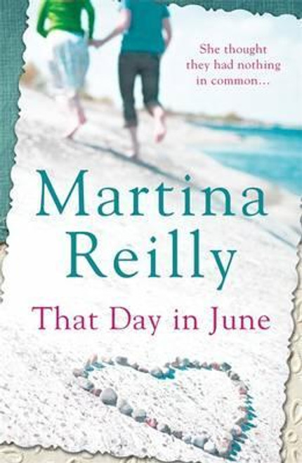 Reilly, Martina / That Day in June
