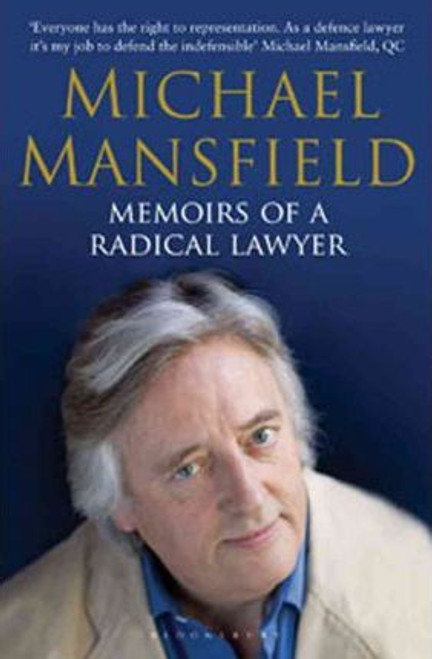 Mansfield, Michael / Memoirs of a Radical Lawyer
