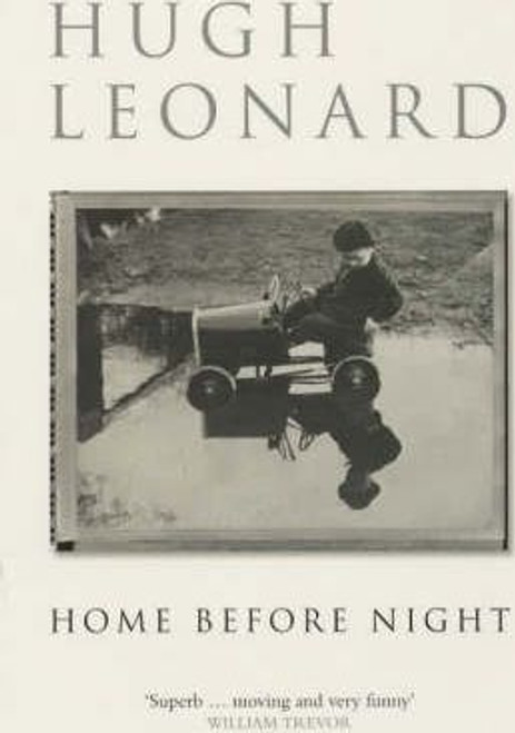 Leonard, Hugh / Home Before Night