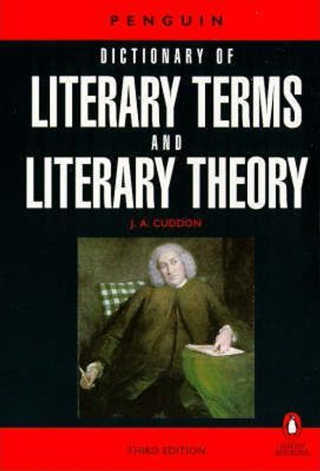 Cuddon, J.A. / Dictionary of Literary Terms and Literary Theory