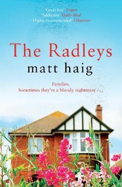 Haig, Matt / The Radleys