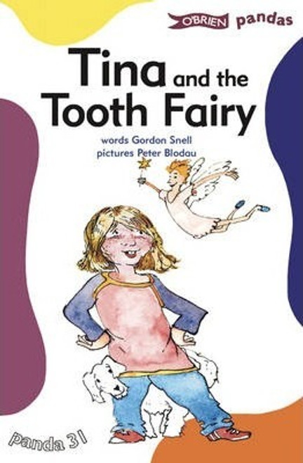 Snell, Gordon / Tina and the Tooth Fairy