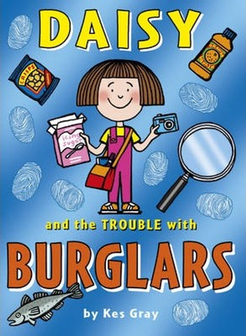 Gray, Kes / Daisy and the Trouble with Burglars
