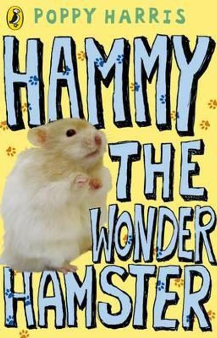 Harris, Poppy / Hammy the Wonder Hamster