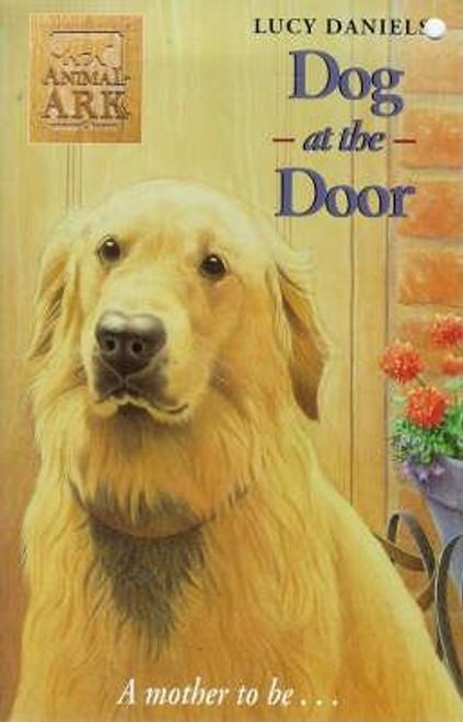 Daniels, Lucy / Animal Ark: Dog at the Door