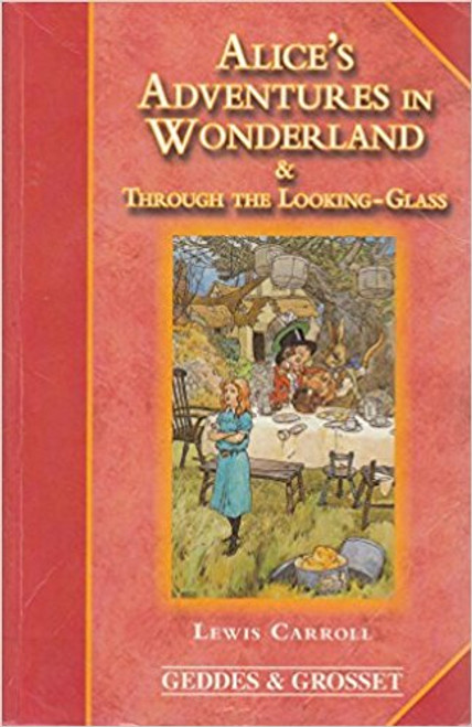Carroll, Lewis / Alice's Adventures in Wonderland & Through the Looking Glass