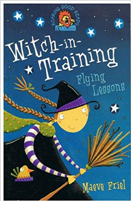 Friel, Meave / Witch in Training: Flying Lessons
