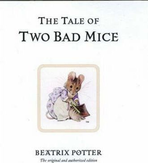 Potter, Beatrix / The Tale of Two Bad Mice