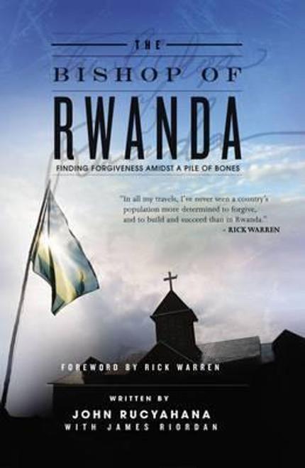 Rucyahana, John / The Bishop of Rwanda (Large Hardback)