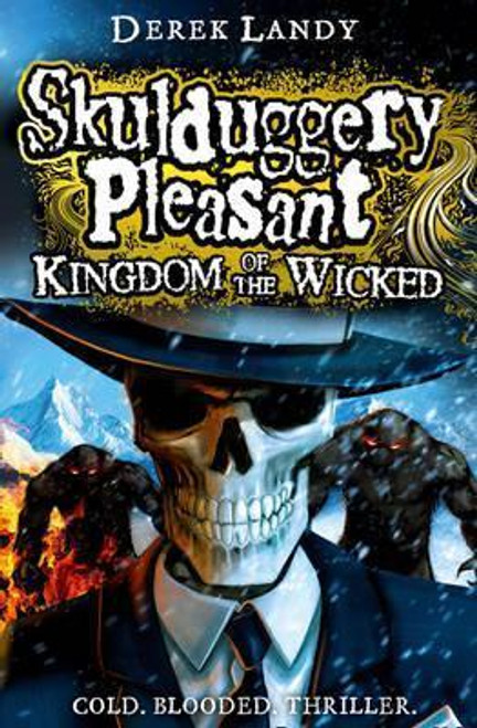 Landy, Derek / Skulduggery Pleasant: Kingdom of the Wicked (Large Paperback) ( Skulduggery Book 7 )