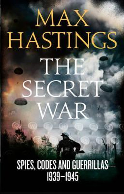 Hastings, Max / The Secret War (Large Paperback)