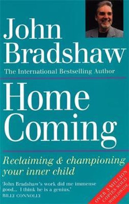 Bradshaw, John / Homecoming : Reclaiming & championing your inner child (Large Paperback)